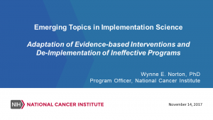 Adaptation of Evidence-based Interventions and De-Implementation of Ineffective Programs